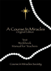 Course in Miracles : Original Edition, Paperback / softback Book