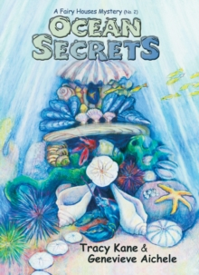 Ocean Secrets : A Fairy Houses Mystery (No. 2), Paperback / softback Book