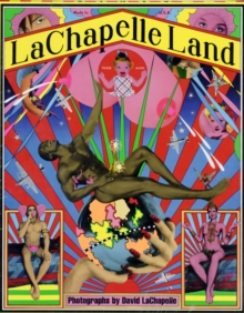 LaChapelle Land, Hardback Book