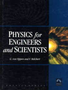 Physics for Engineers and Scientists, Hardback Book