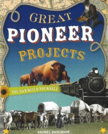 Great Pioneer Projects, Paperback Book
