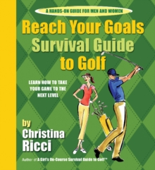 Reach Your Goals Survival Guide to Golf, Spiral bound Book