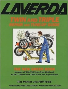 Laverda Twin and Triple Repair and Tune-up Guide : The New Green Book, Paperback / softback Book