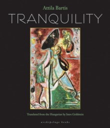 Tranquility, Paperback / softback Book