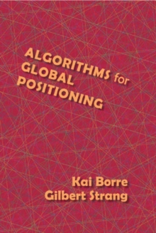 Algorithms for Global Positioning, Hardback Book
