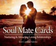 Soul Mate Cards : Nurturing & Attracting Loving Relationships, Cards Book