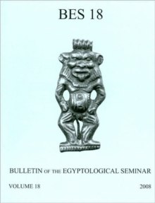 Bulletin of the Egyptological Seminar, Volume 18 (2009), Paperback / softback Book