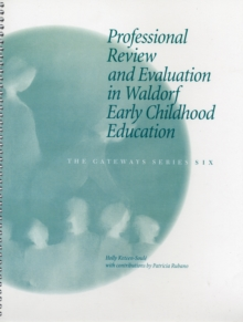 Professional Review and Evaluation in Waldorf Early Childhood Education, Spiral bound Book