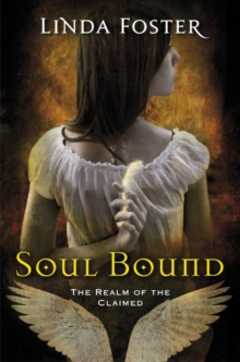 Soul Bound : The Realm of the Claimed, Paperback Book