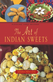 The Art of Indian Sweets, Hardback Book