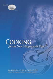Cooking for the New Hippocratic Diet, Paperback / softback Book