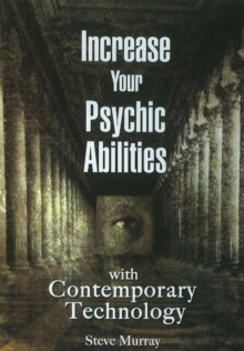 Increase Your Psychic Abilities with Contemporary Technology DVD, Digital Book