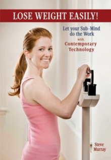 Lose Weight Easily with Contemporary Technology DVD : Let Your Sub-Mind Do the Work!, CD-Audio Book