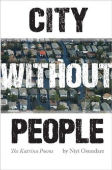 City Without People : The Katrina Poems, Paperback Book