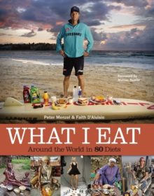What I Eat, Hardback Book