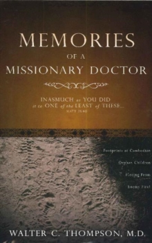 Memories of a Missionary Doctor, Paperback / softback Book