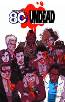 Night of the 80's Undead, Paperback / softback Book
