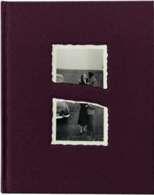 Love & Hate & Other Mysteries : Found Altered Snapshots from the Collection of Thierry Struvay, Hardback Book