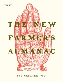 The New Farmer's Almanac, Volume IV, Paperback / softback Book