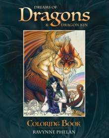 Dreams of Dragons & Dragon Kin Coloring Book, Paperback Book