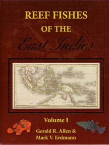 Reef Fishes of the East Indies, Hardback Book