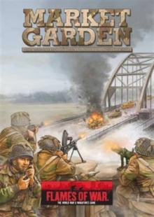 Market Garden : The Allied Invasion of Holland, September-November 1944, Hardback Book