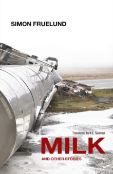 Milk and Other Stories, Paperback / softback Book