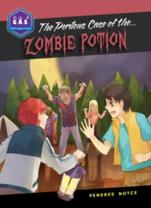 The Perilous Case of the Zombie Potion, Paperback / softback Book