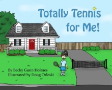 Totally Tennis for Me!, Paperback / softback Book