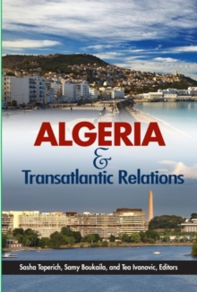 Algeria and Transatlantic Relations, Paperback / softback Book