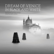 Dream of Venice in Black and White, Hardback Book