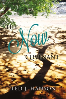 The Now Covenant, Paperback / softback Book