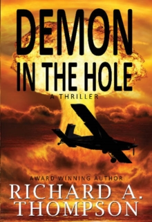 Demon In The Hole : A Thriller, Paperback / softback Book