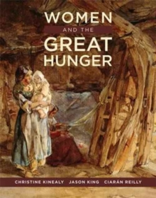 Women and the Great Hunger, Paperback / softback Book