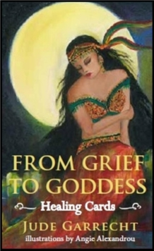 From Grief to Goddess Healing Cards, Cards Book
