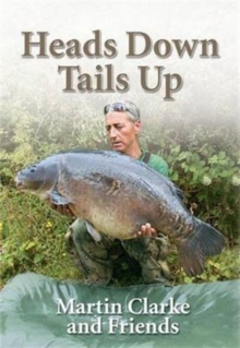 Heads Down  -  Tails Up, Hardback Book