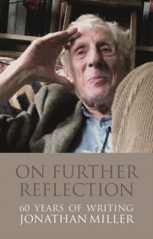 On Further Reflection : 60 Years of Writings, Hardback Book
