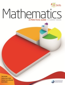 IB Skills: Mathematics - A Practical Guide, Paperback Book