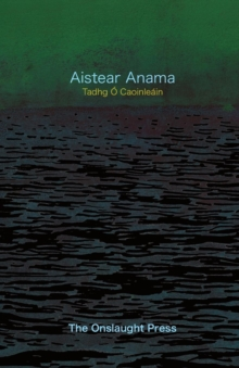 Aistear Anama, Paperback / softback Book