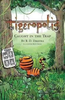 Tigeropolis - Caught in the Trap : Caught in the Trap, Paperback / softback Book