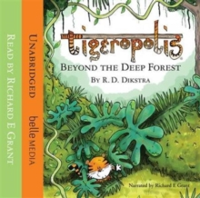 Tigeropolis: Beyond the Deep Forest, CD-Audio Book