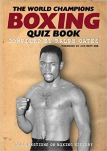 The World Champions Boxing Quiz Book, Paperback / softback Book