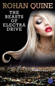 The Beasts of Electra Drive, Paperback / softback Book