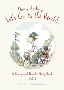 Daisy Darling Lets Go to the Beach, Hardback Book