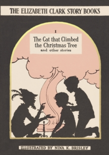 The Cat That Climbed the Christmas Tree : And Other Stories, Hardback Book