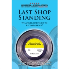 Last Shop Standing : Whatever happened to record shops, Paperback Book