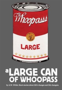 A Large Can of Whoopass, Paperback Book