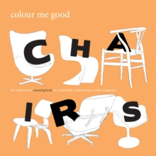 Colour Me Good: Chairs, Paperback / softback Book