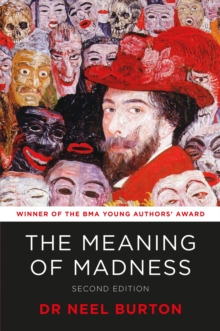 The Meaning of Madness, second edition, Hardback Book