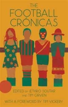 The Football Cronicas, Paperback Book